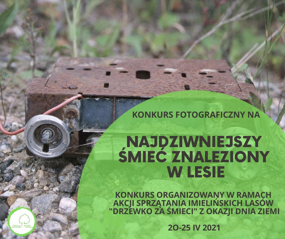 Konkurs fotograficzny na najdziwniejszy śmieć znaleziony podczas akcji #Drzewkozaśmieci